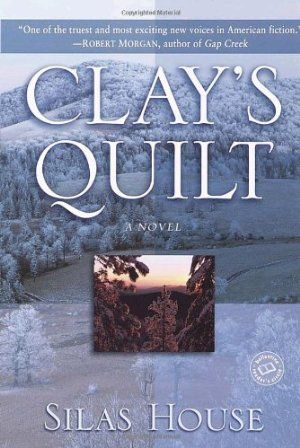 Clay's Quilt (Ballantine Reader's Circle):Amazon:Books