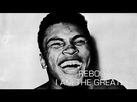 Reboot: I am The Greatest - Motivational Video