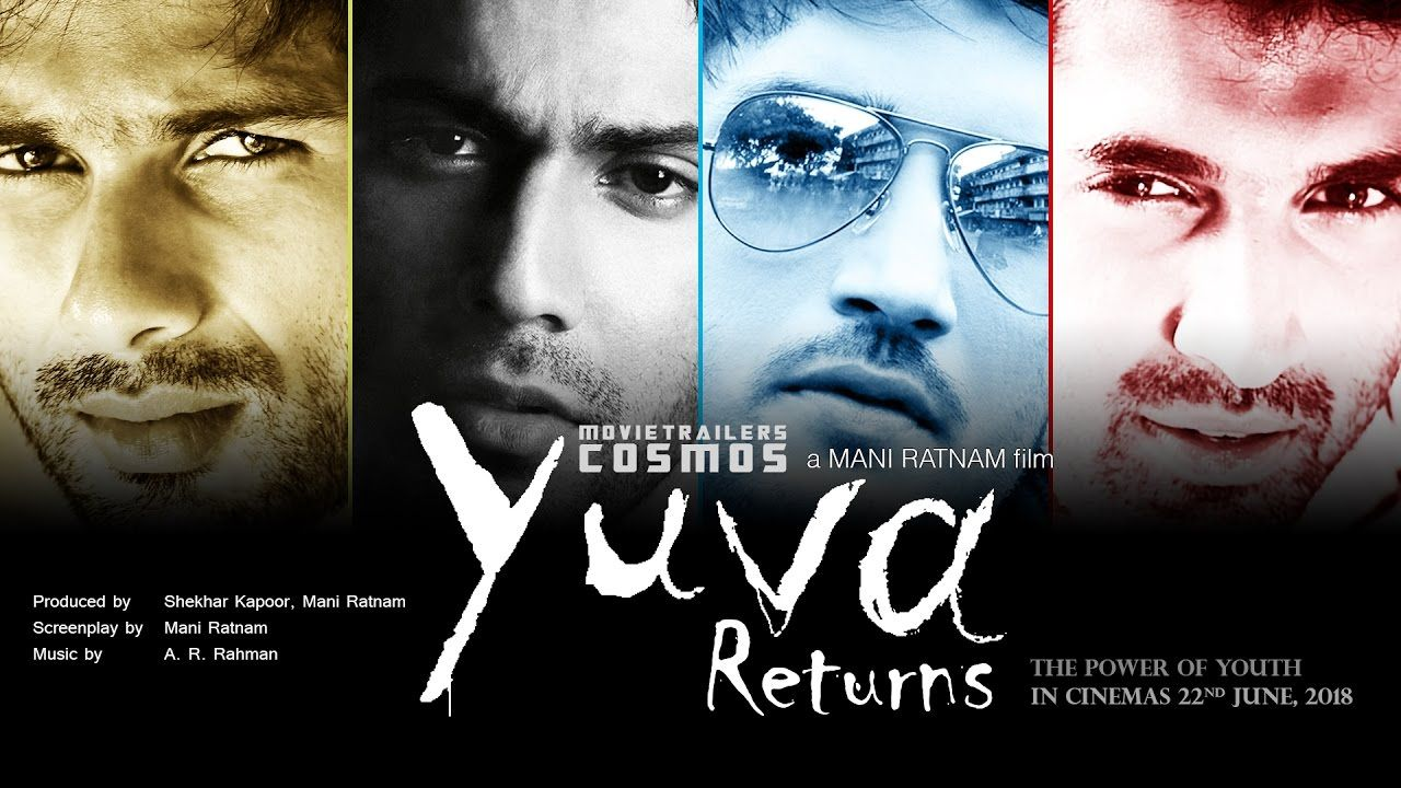 Yuva Returns Trailer (2018) | Official FanMade Yuva 2 Movie ...