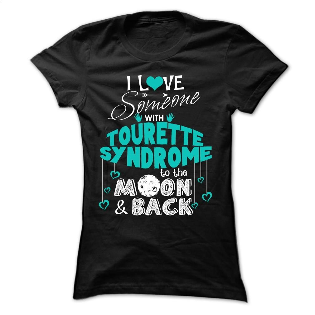 SOMEONE Tourette Syndrome T Shirts, Hoodies, Sweatshirts - #funny t shirt #custom sweatshirt. ORDER NOW => https://www.sunfrog.com/LifeStyle/SOMEONE--Tourette-Syndrome-Ladies.html?id=60505