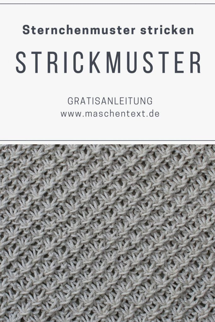 Photo of Strickanleitung: Sternchenmuster angeschlagen | maschentext.de