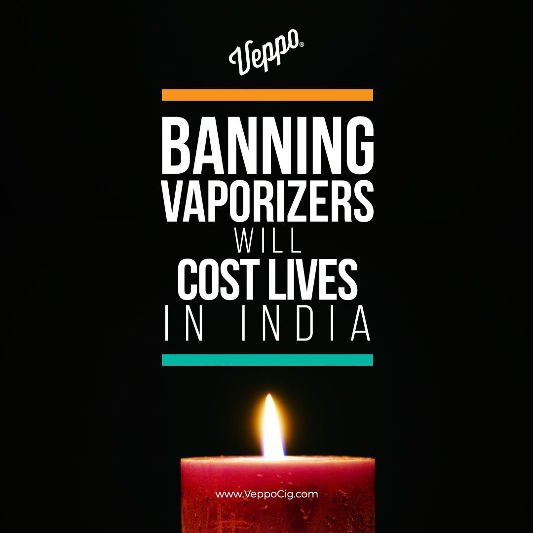 Banning Vaporizers Will Cost Lives In India Life India Blog