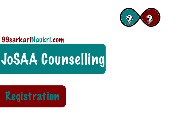 Josaa 2018 Counselling Registration Process Jee 1st 2nd 3rd 4th And Spot Round With Images Counseling Registration Candidate