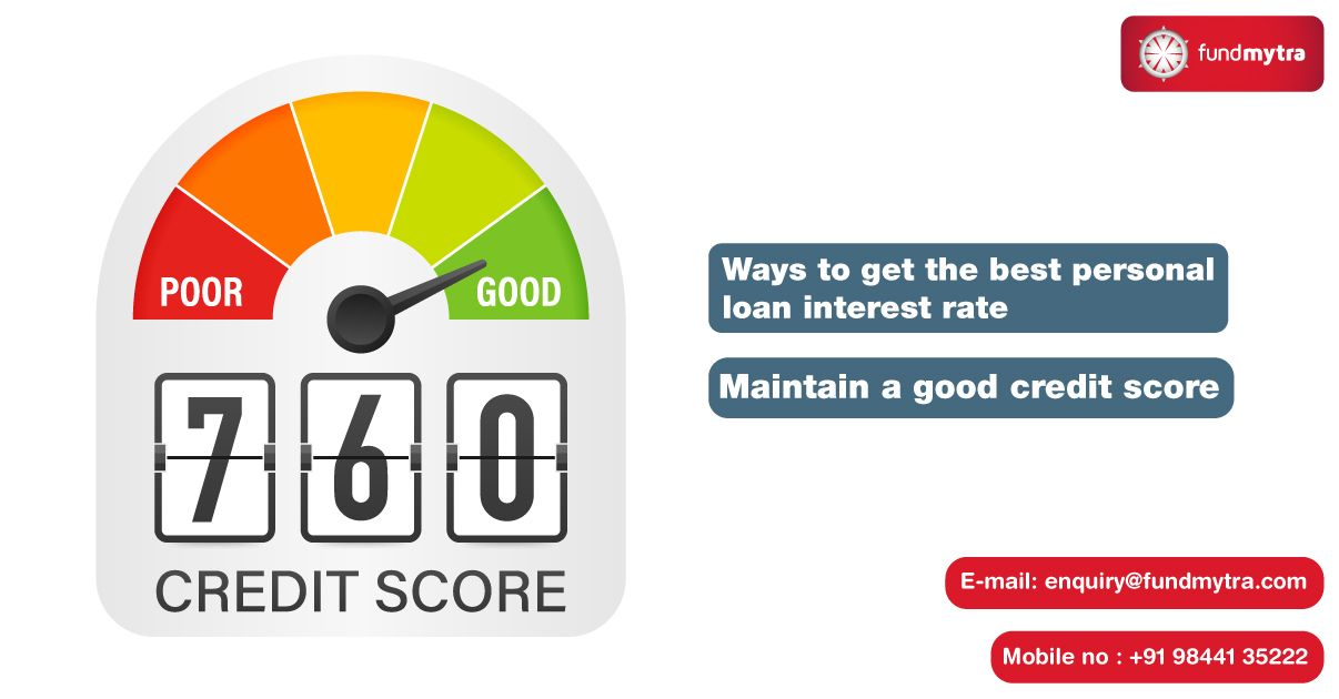 4 Ways To Get The Best Personal Loan Interest Rate Maintain A Good Credit Score In 2020 Good Credit Finance Loans Personal Loans