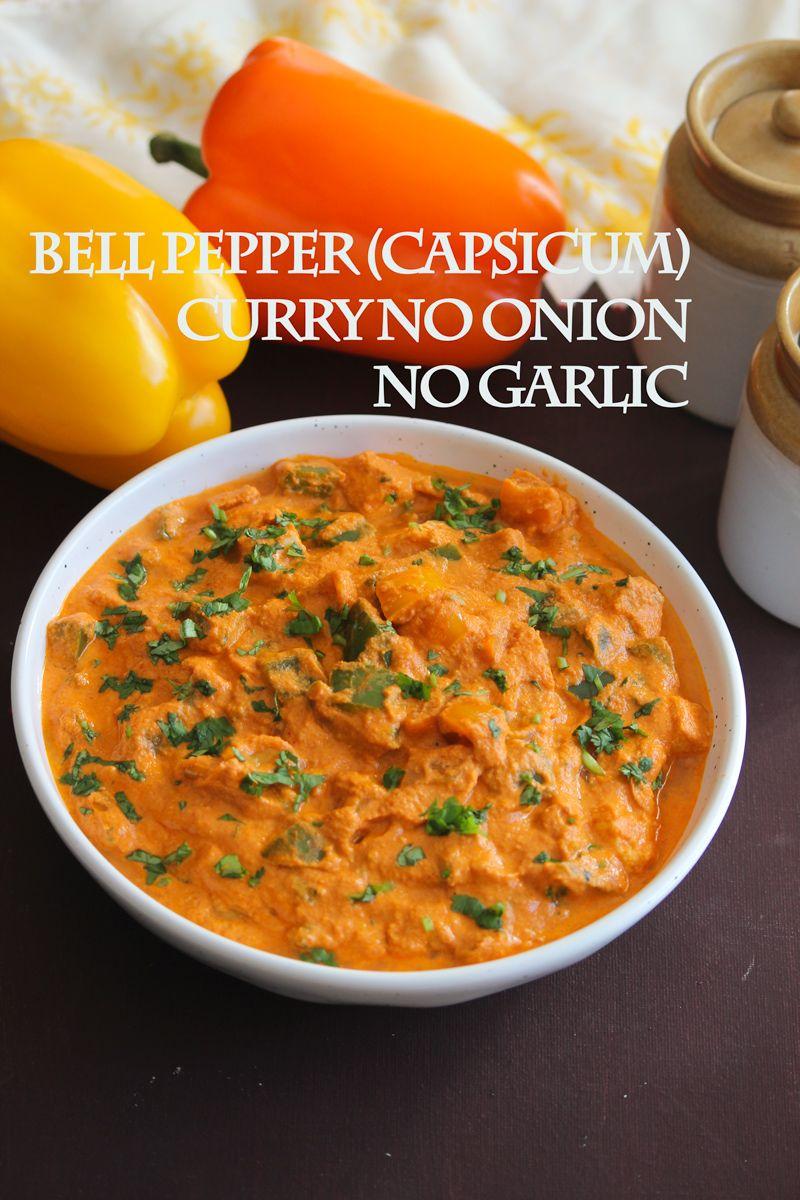 Bell Pepper Curry No Onion No Garlic Capsicum Masala Curry Recipe Stuffed Peppers Stuffed Bell Peppers Capsicum Recipes