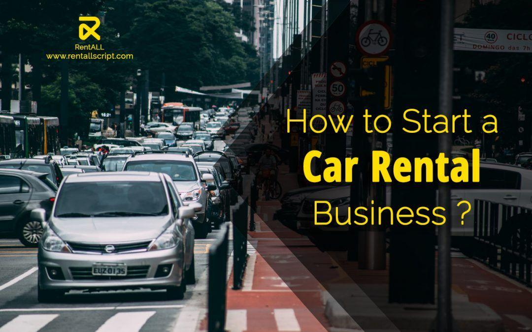 Car Rental business startup guide Car rental, Car, Rental