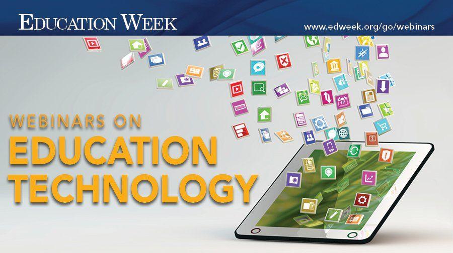 Events Webinars Educational Technology Education Motivation Education