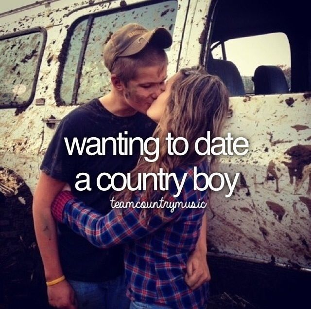 Wanting To Date A Country Boy Country Relationship Goals Country Relationships Cute Couples Photos