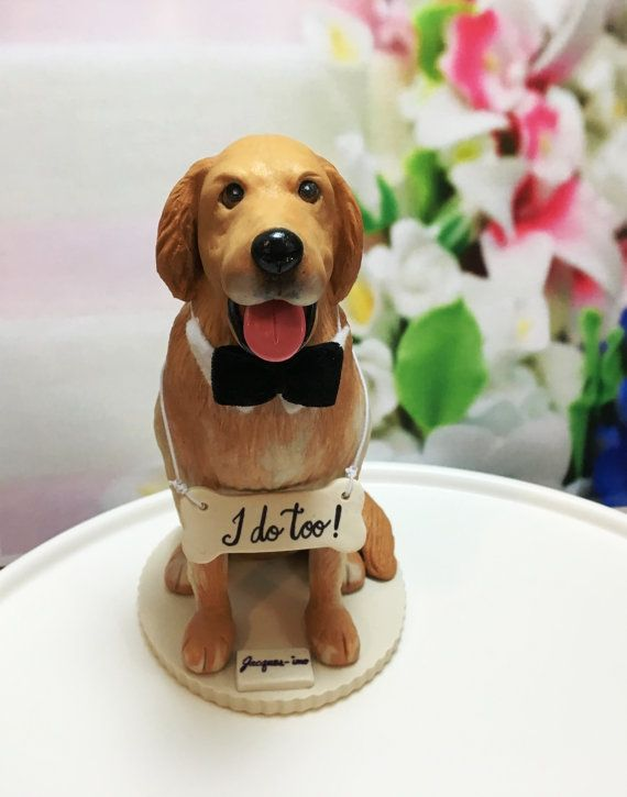 4 6 Custom Golden Retriever Wedding Cake Topper Golden Retriever Cake Topper Dog Cake Topper I Do Too