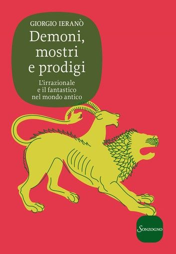Buy Demoni, mostri e prodigi by  Giorgio Ieranò and Read this Book on Kobo's Free Apps. Discover Kobo's Vast Collection of Ebooks and Audiobooks Today - Over 4 Million Titles!