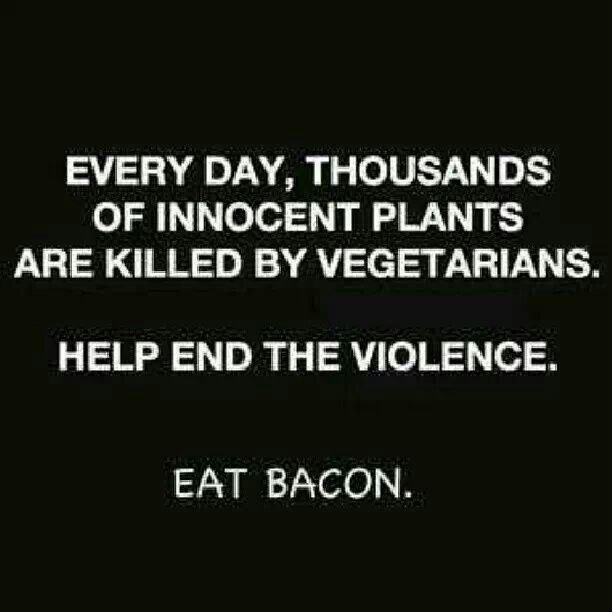 Quips N Quotes Save The Plants  Quips & Quotes  Pinterest  Bacon Random And Humor