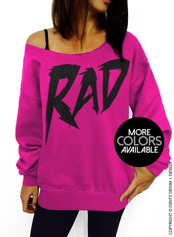 d7f1c2a74 Rad Sweatshirt