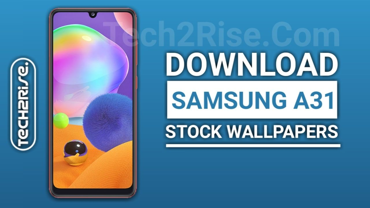 Download Samsung Galaxy A31 Stock Wallpapers Fhd Walls In 2020 Stock Wallpaper Samsung Samsung Galaxy