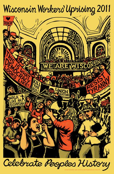 Justseeds Celebrate People S History Wisconsin Workers Uprising Protest Art Protest Posters History Posters