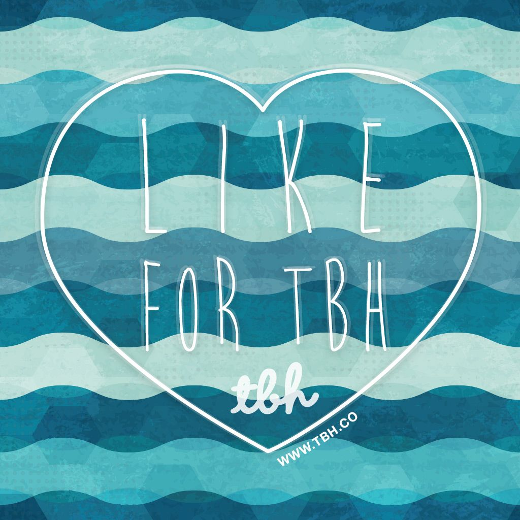 Share Honest Messages With Your Friends. Like For TBH On