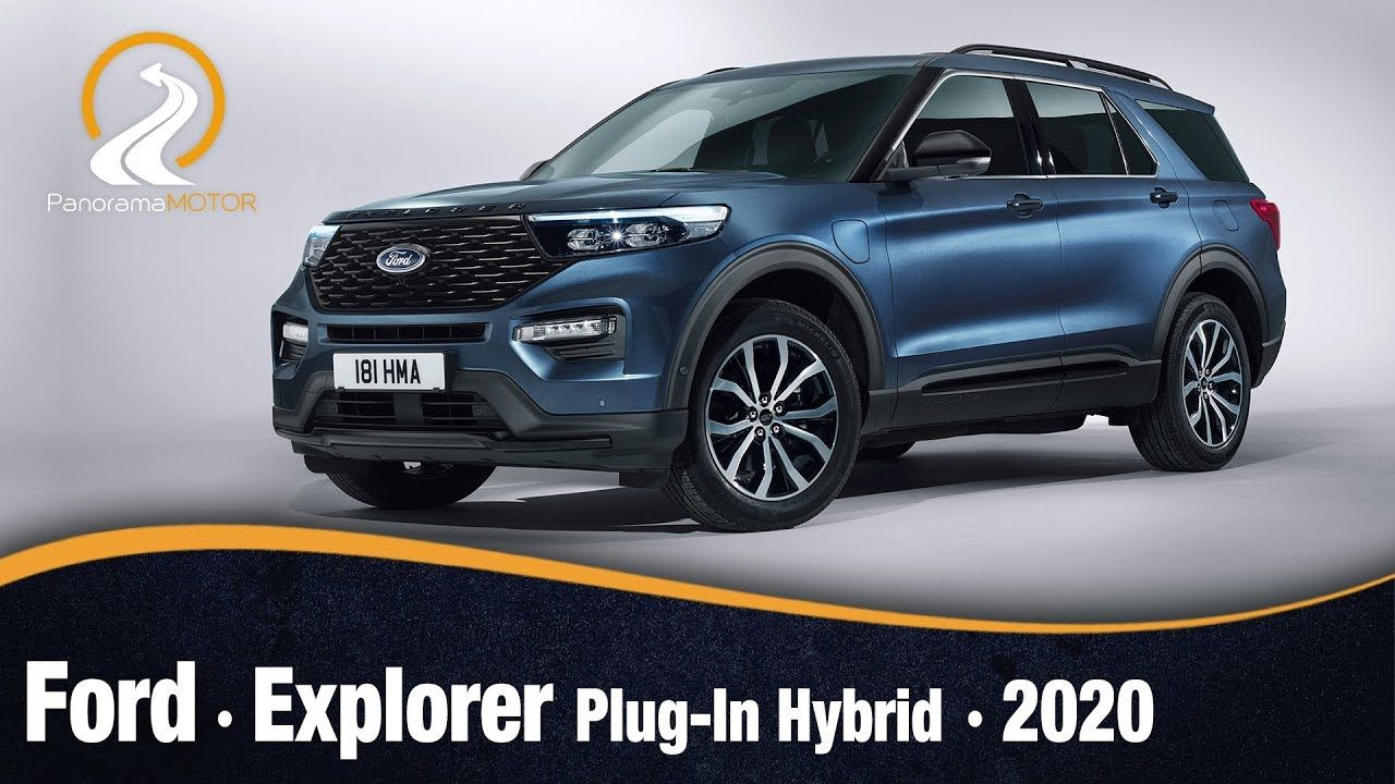 Ford Explorer Plug In Hybrid 2020 Ford Explorer Motores Y Ford