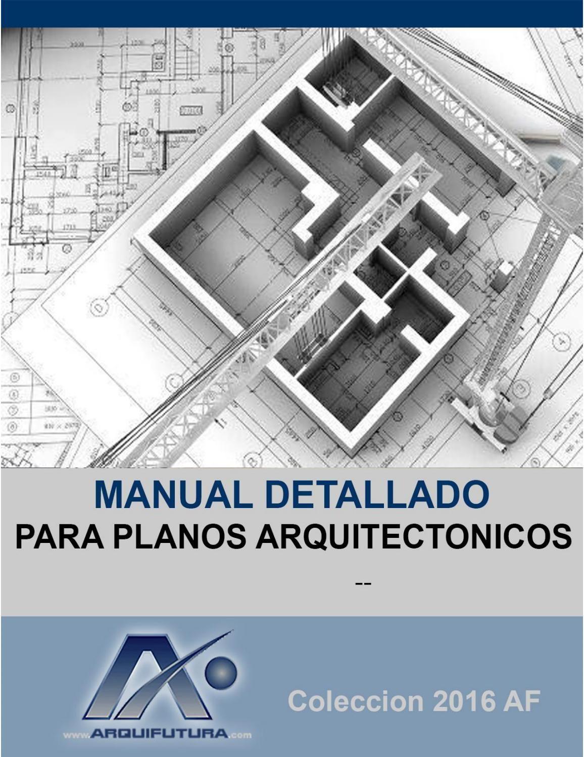 Flavio enrique ribera manual detallado para for Libros de planos arquitectonicos