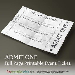 Printable Event Tickets Free Printable Event Ticket Template To Customize  Pinterest .