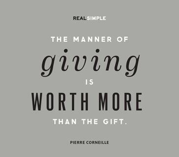 The manner of giving is worth more than the gift pierre the manner of giving is worth more than the gift pierre corneille negle Choice Image