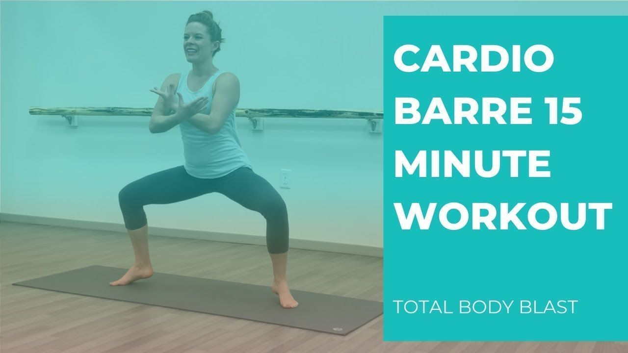 Cardio Barre 15 Minute Workout Total Body Blast - YouTube #cardiobarre Cardio Barre 15 Minute Workout Total Body Blast - YouTube #cardiobarre Cardio Barre 15 Minute Workout Total Body Blast - YouTube #cardiobarre Cardio Barre 15 Minute Workout Total Body Blast - YouTube #cardiobarre Cardio Barre 15 Minute Workout Total Body Blast - YouTube #cardiobarre Cardio Barre 15 Minute Workout Total Body Blast - YouTube #cardiobarre Cardio Barre 15 Minute Workout Total Body Blast - YouTube #cardiobarre Car #cardiobarre