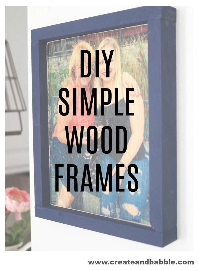 How to Make Wood Frames | Woodworking, Tutorials and Woods