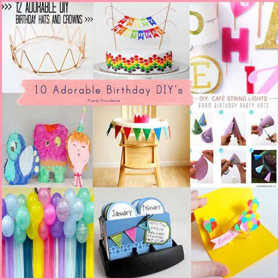 10 Adorable Birthday DIYs   Diys, Birthday fun and Birthdays