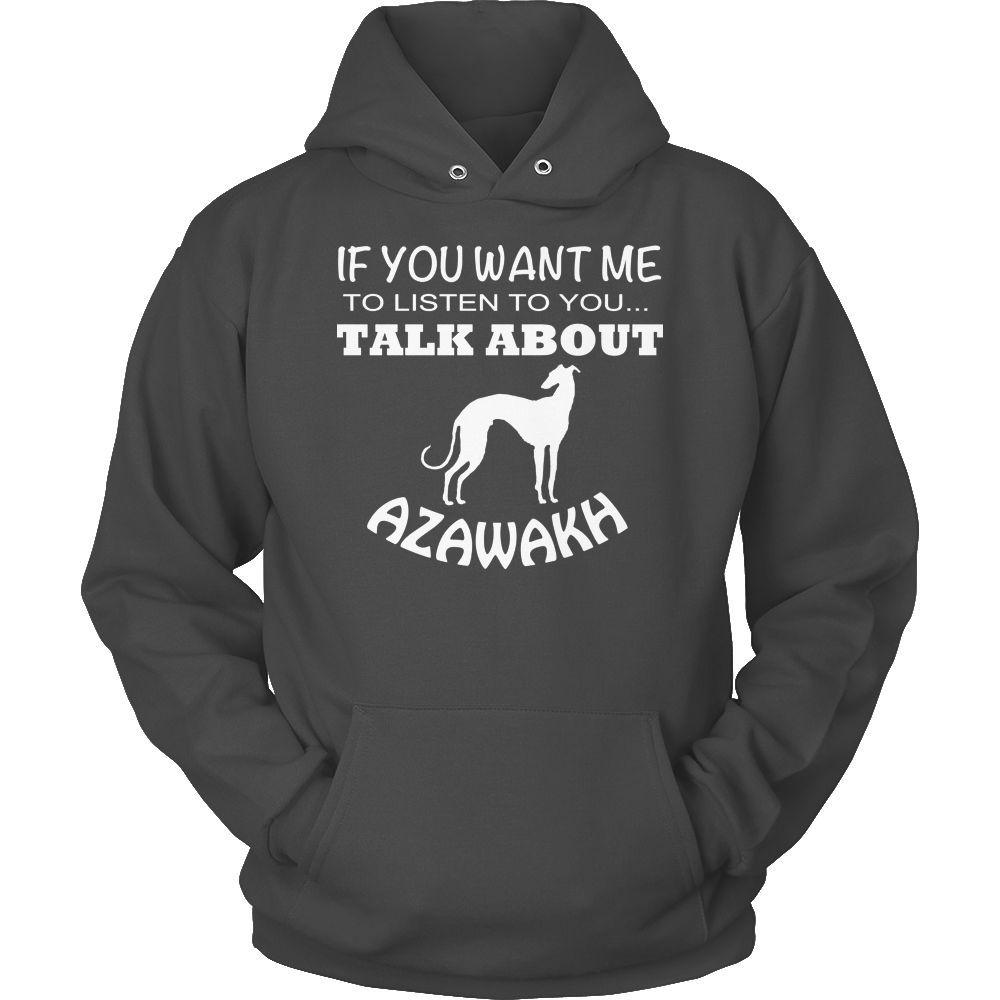 Azawakh Talk About Hoodie