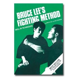 Bruce Lee S Fighting Method Volume 3 Skill In Techniques Bruce