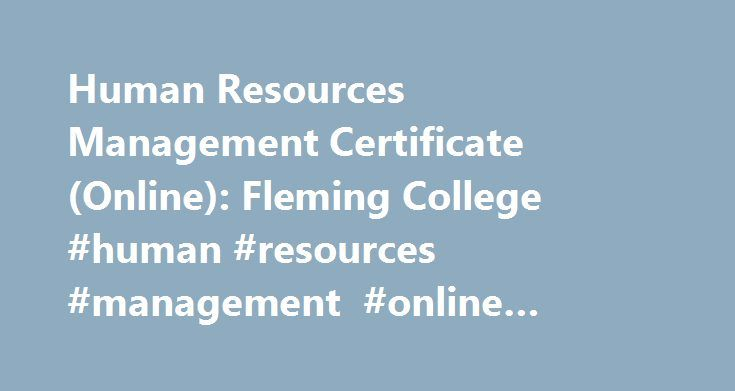 human resources management certificate (online): fleming college ...