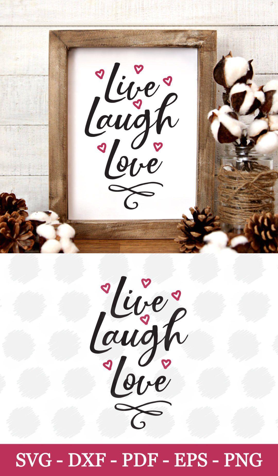 Download Live Laugh Love SVG, SVG, SVG files, Svg files for Cricut ...