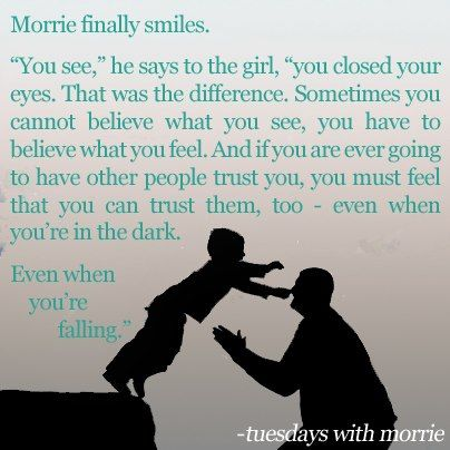 From One Of My Most Favorite Books Tuesdays With Morrie