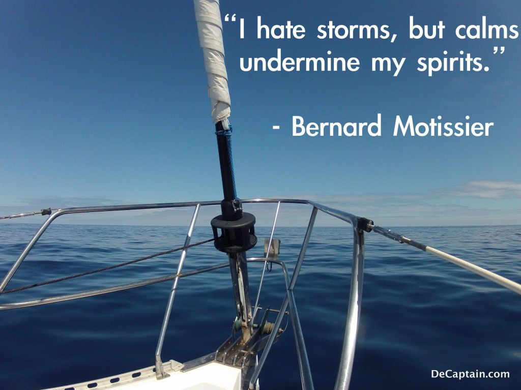 92 Best Sailing Quotes Images On Pinterest: Sailing Quote By Bernard Motissier, Sailing Picture,ocean