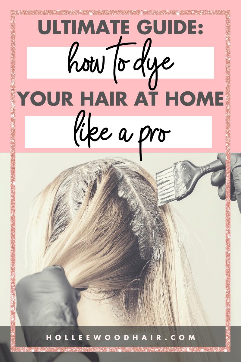 Hair Coloring Tutorial At Home