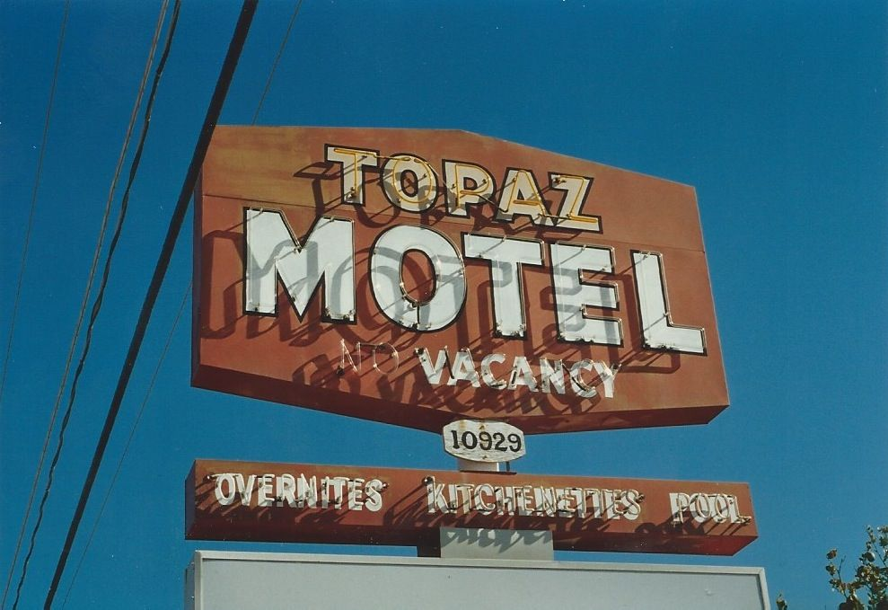 43 Topaz Motel Az Retro Sign Vintage Signs Signage