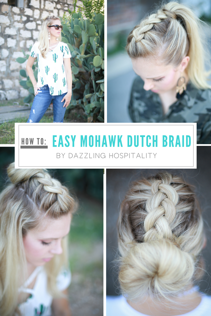 How to easy mohawk dutch braid hair pinterest peinados
