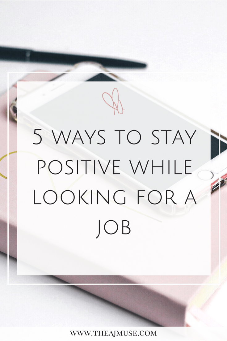 Ways To Stay Positive While Looking For A Job Career  New Job