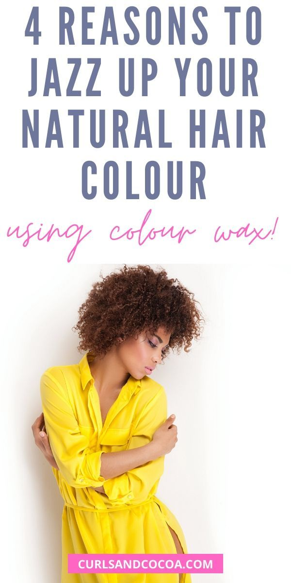 Hair Wax Colour For Natural Hair: 4 Reasons To Try It in ...