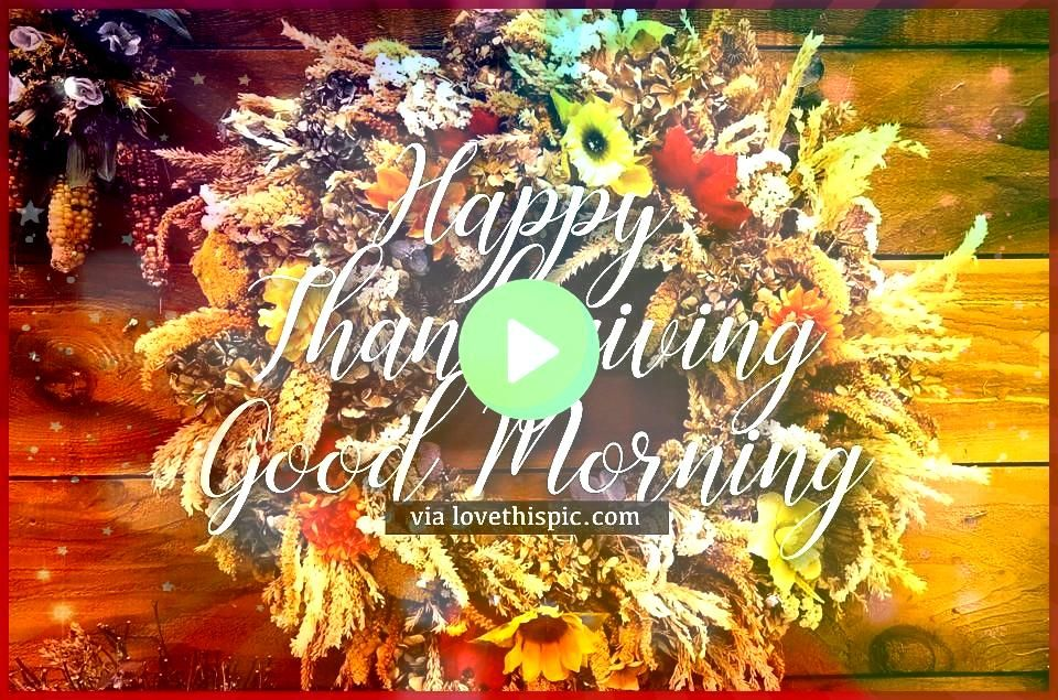 Wreath Happy Thanksgiving Good Morning Quote thanksgiving thanksgiving p Harvest Wreath Happy Thanksgiving Good Morning Quote thanksgiving thanksgiving pictures happy tha...