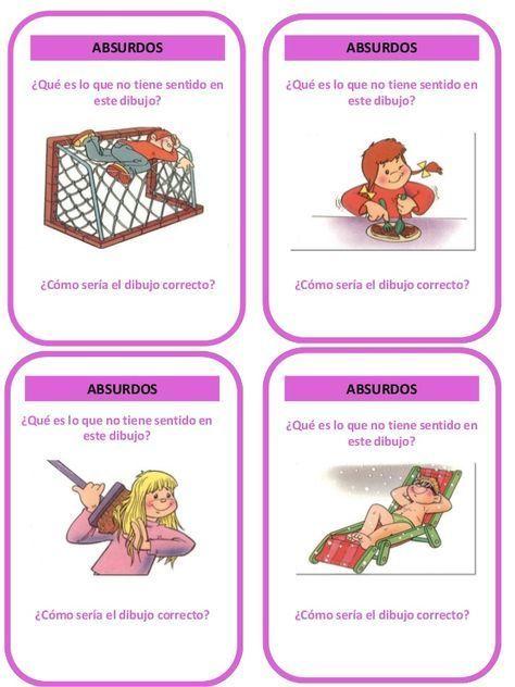 ABSURDOS VERBALES. Para trabajar la comprensión , rapidez mental y atención del niño/a : DE 4 A 6 AÑOS. 1. Las nubes son bla...