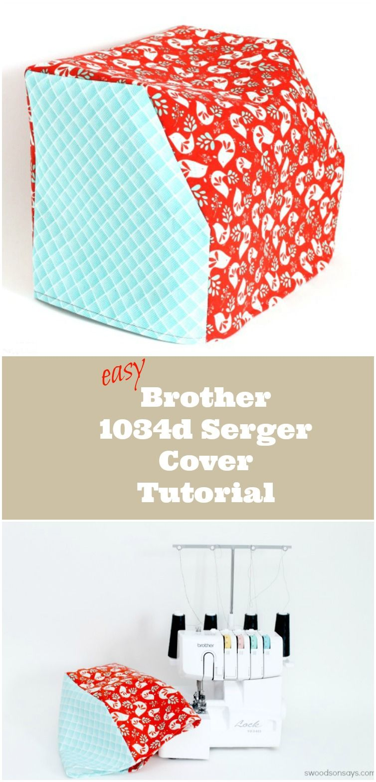 Simple Brother 1034d Serger Cover Sewing Tutorial - make a custom cover for your serger. Quick sew! Steps & pictures at Swoodsonsays.com