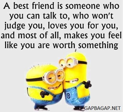 Funny Minion Quote About Best Friends Best Friend Quotes