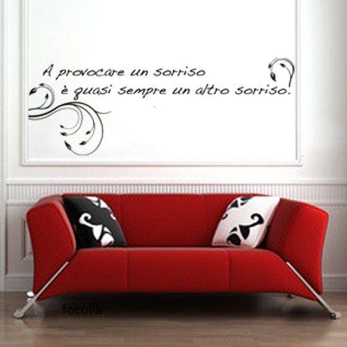 frasi celebri per personalizzare gli spazi della casa. Collezione Frasi E Aforismi Mycollection It Citazioni Fantastiche Murale Adesivi Murali
