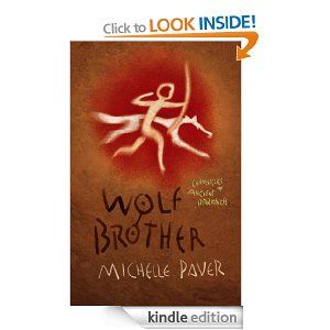 Wolf Brother (Chronicles Of Ancient Darkness) by Michelle Paver