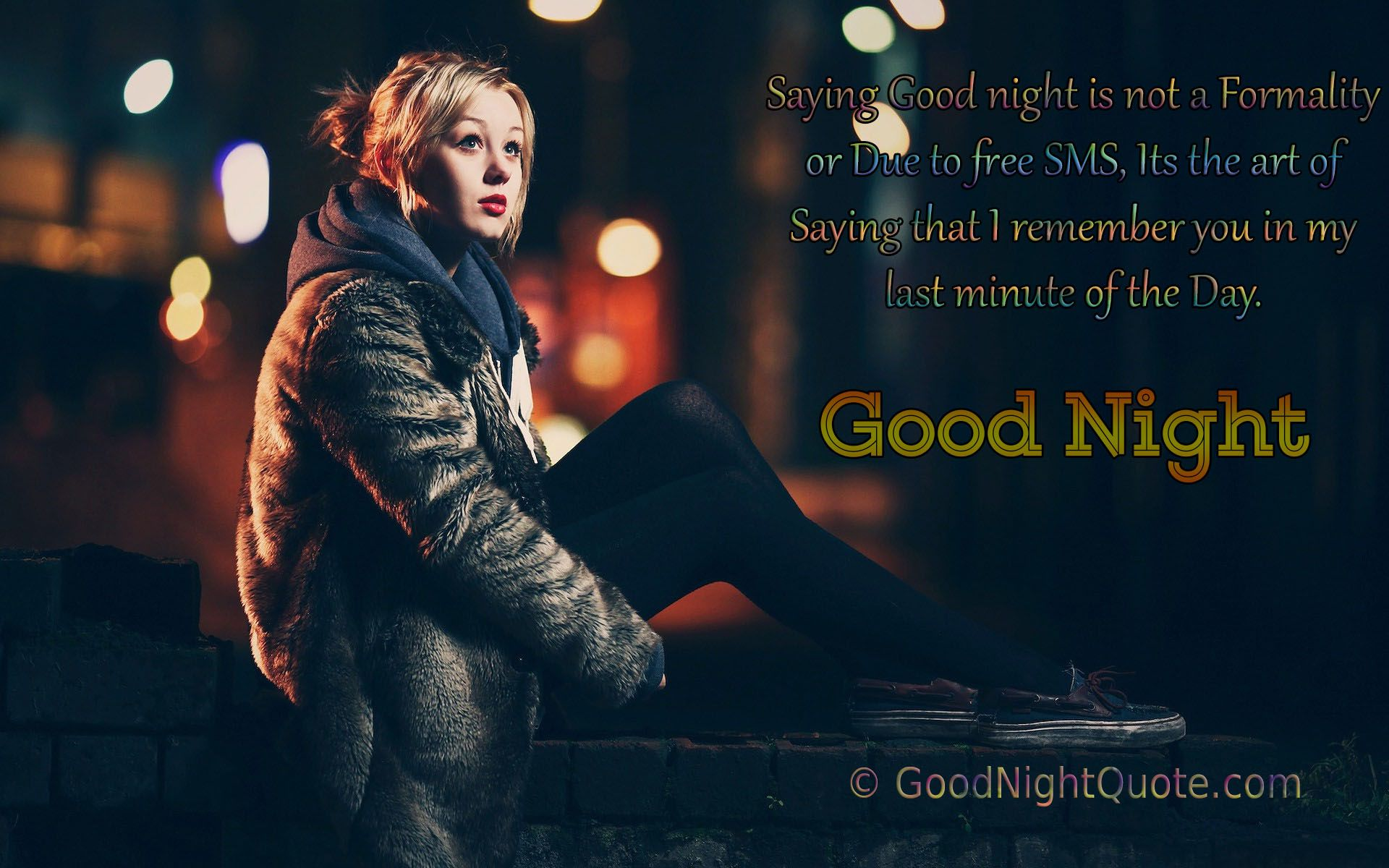 I Remember You In My Last Minute Of The Day Good Night Friends Images Good Night Messages Good Night Quotes