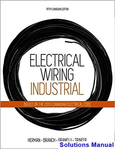 electrical wiring industrial canadian 5th edition herman solutions rh pinterest com  electrical wiring quizlet