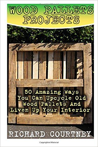 Wood Pallets Projects: 50 Amazing Ways You Can Upcycle Old ...