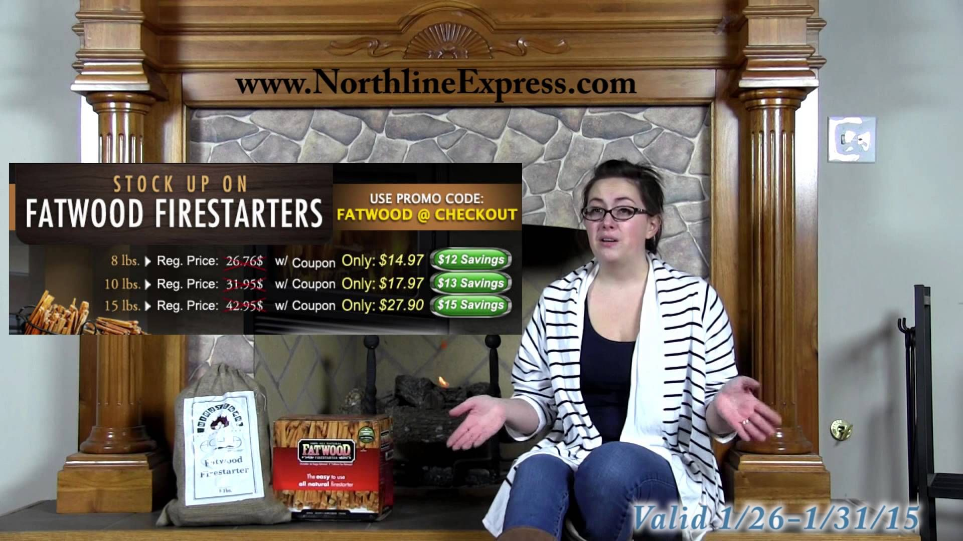 Use Coupon Code FATWOOD to save on fatwood fire starters now thru 1/31/2015  http://www.northlineexpress.com/fatwood-holders.html