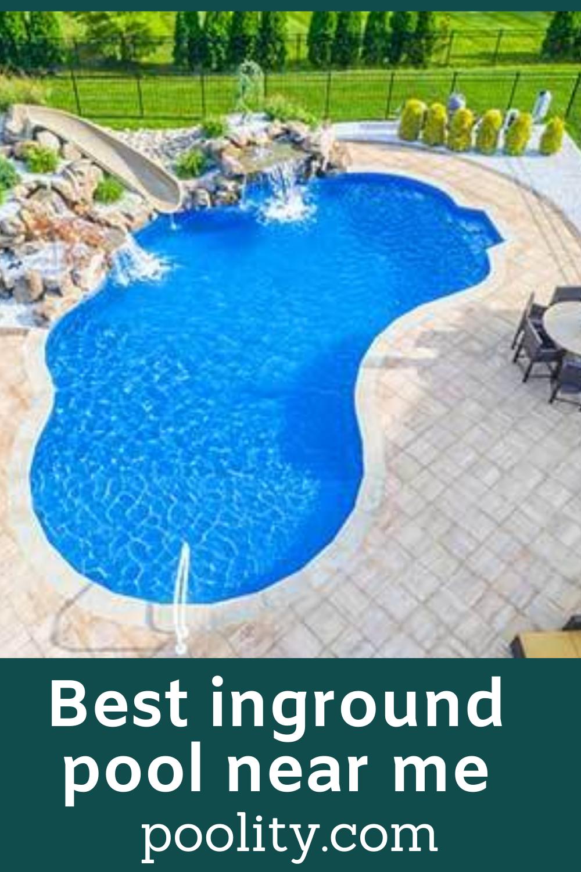 Best Inground Pool Near Me Pool Inground Pools Cool Swimming Pools