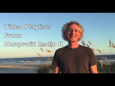 Video Playlists From Nonprofit Radio II - YouTube