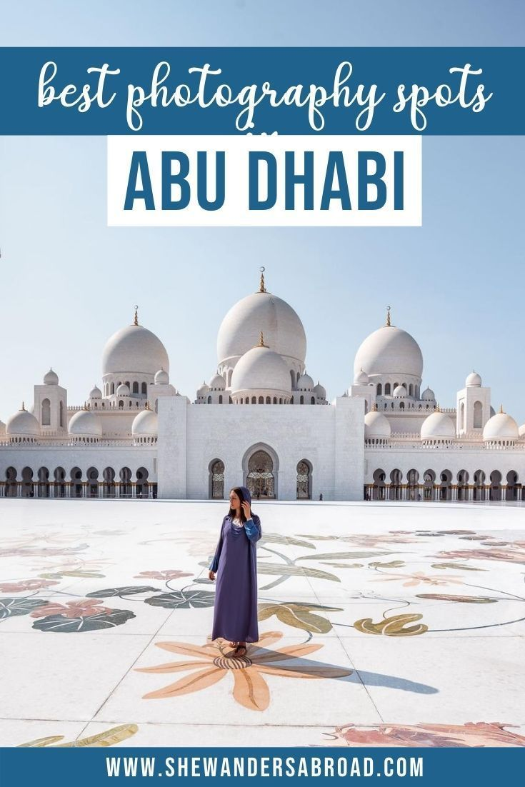 Looking for the most beautiful Instagrammable places in Abu Dhabi? Check out this guide to find the best photography spots in Abu Dhabi with their exact locations! #abudhabi #middleeast #instagrammable #shewandersabroad #unitedarabemirates | Abu Dhabi Instagram spots | Abu Dhabi top photography locations | Best places to take photos in Abu Dhabi | Abu Dhabi photography guide | Most beautiful places in Abu Dhabi| Top things to do in Abu Dhabi | Sheikh Zayed Grand Mosque | Qasr Al Watan